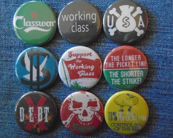 "Working Class, Class War 1.25"" Pin back buttons, set of 9 badges, socialist, anarchist, anti capitalist, OWS, occupy wall st, gift set"