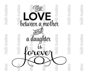 The Love Between Mother and Daughter SVG