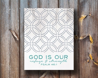 God Is Our Refuge and Strength - Instant Download - Typography - Verse Print