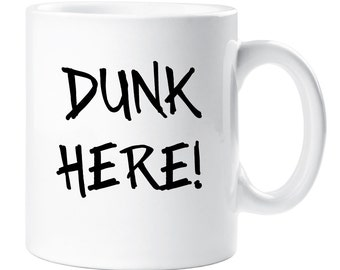 Dunk Here Mug Biscuit Dunker Lover Cup Ceramic Gift