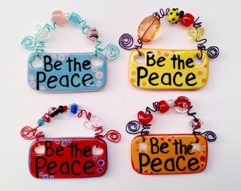 Be The Peace ceramic Signs
