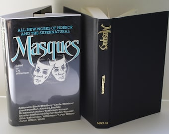 MASQUES: All New Works Of Horror And The Supernatural. By J.N. Williamson (editor) - Maclay & Associates 1984