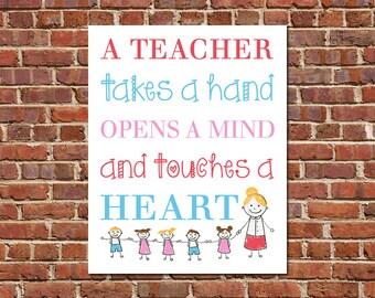 PRINTABLE ART Classroom Art Teacher Appreciation A Teacher Takes A Hand Classroom Wall Art Decor Teacher Gift Ideas
