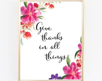 Give thanks in all things - Art Print - 8x10 inches