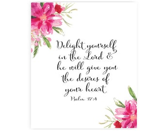 Delight yourself in the Lord - Art Print - 8x10 inches