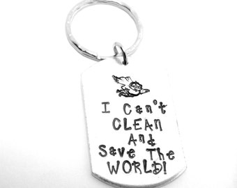 I Can't Clean and Save The World (Superhero) Keyring