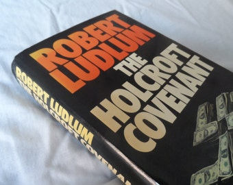 Robert Ludlum - the holcroft covenant - 1978 1st edition