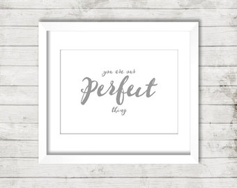 Our Perfect Thing PRINTABLE