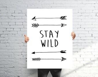Typographic Print, Stay Wild Wall Art, Arrow Print, Black and White Print, Black and White Nursery, Arrow Nursery Art, Wild Print, Quote
