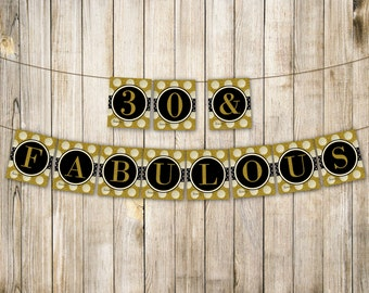 DIGITAL GOLD 30 & Fabulous Birthday Banner, Thirty Birthday Bunting, Adult 30th Birthday Party Decor, Gold Glitter Garland, Instant Download