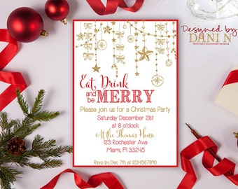 Christmas Party Invitation, Glitter Holiday Party Invite, red gold Ornaments Christmas Party Invite, Eat Drink and be Merry Printable DIY