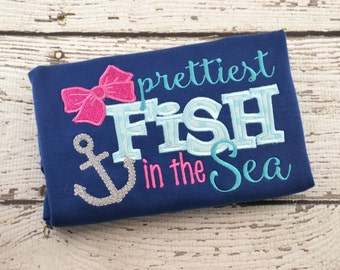 Prettiest fish in the sea shirt girl kid toddler baby infant appliqué embroidery custom personalized monogram name