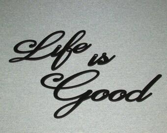 Life is Good Wood Wall Words Art Decor