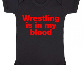 Wrestling is in my blood Baby Grow - Wrestling baby, Baby Play suit / Bodysuit / Sleep Suit