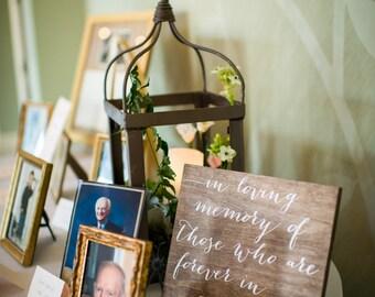 In Loving Memory Sign, In loving memory wedding sign, in loving memory, wood wedding sign, wood signs, wood in loving memory sign