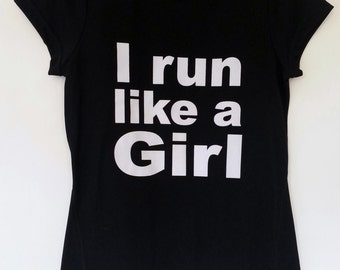 Feminist Black or Lime I Run Like A Girl Women's T-Shirt, Size 10 12 14 Running Workout Athlete Exercise Sport Political Breathable Top