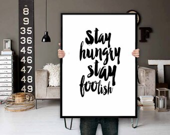 Stay Hungry Stay Foolish Typography Print, Life Poster, Motivational Quote, Inspirational Art, Quote Print, Home Decor, Watercolor
