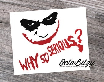 Joker, The Dark Knight, Why So Serious Vinyl Decal Sticker
