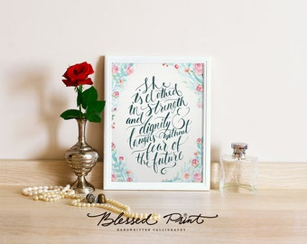 She Is Clothed With Strength And Dignity - bible verse art - christian inspirational typography quote calligraphy with watercolor flowers