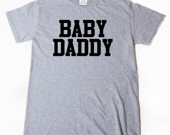Baby Daddy T-shirt Funny Daddy To Be Dad Father Baby Gift Idea