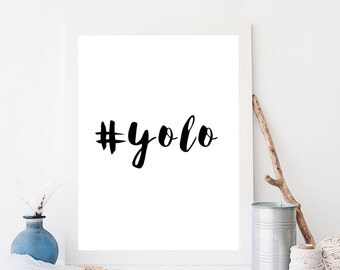 Printable  Art #Yolo Typography Art Print Black and White Inspirational Poster Scandinavian Art Poster motivational Poster Apartment Decor