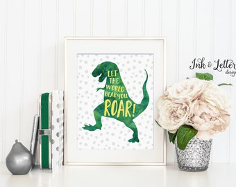 Dinosaur Nursery Decor - Let the World Hear You ROAR - Dinosaur Print - Green Nursery Art - Instant Download - Digital Printable - 8x10