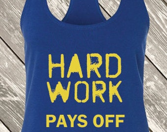 Hard Work Pays Off Workout Racerback Tank Top | Workout Tank | Womens Gym Tank Top | Cute Weightlifting Tank Top