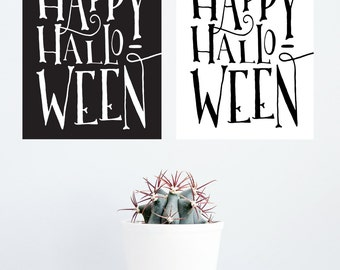 "INSTANT DOWNLOAD ""Happy Halloween"" BOTH colors included, typographic black and white halloween gallery wall decor, october, typography"