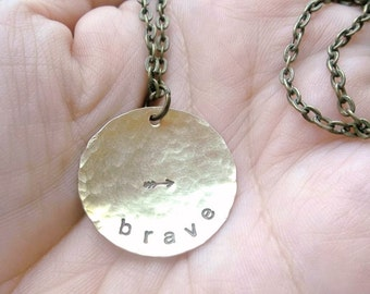 brave - Custom Hand Stamped Hammered Brass Necklace with arrow