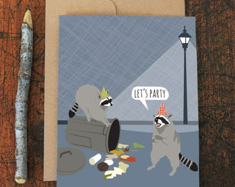funny birthday card / raccoon party