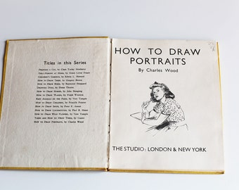 SALE How To Draw Portraits - Vintage 1944 Book by Charles Wood 1940s mid century
