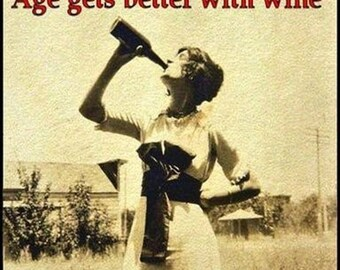 """Magnet, """"Age gets better with wine"""""""