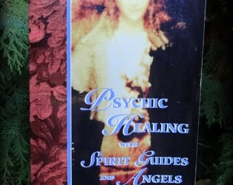 Vintage Book - Psychic Healing with Spirit Guides and Angels - Diane Stein - Spirit Guides, Hands on Healing, Chakras, Soul Structure