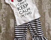 I Can't Keep Calm Im Two Shirt with Bow and Black and White Striped Ruffled Pants Set