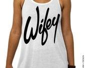 Wifey - White Flowy Racerback Tank