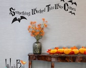 Halloween wall decal - Something Wicked This Way Comes Wall Decal Sticker - Halloween Decoration - bats