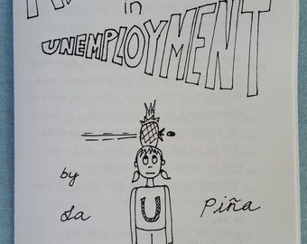 Adventures in Unemployment Zine: Volume 1