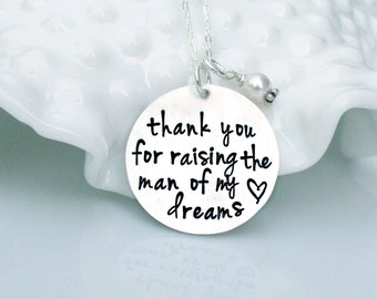 Thank you for raising the man of my dreams Necklace - Mother of the Groom Gift - Personalized Jewelry