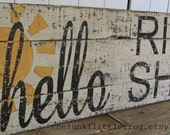 hello, rise and shine. Large Rustic Sign, handpainted on reclaimed Wood, Vintage White, The Funki Little Frog