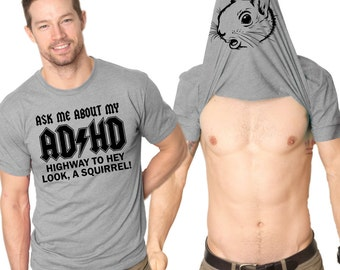 MENS Ask Me About My ADHD Flip T-Shirt funny squirrel,gift for husband,boyfriend,guys present,back to school in style,zoology shirt S-5XL