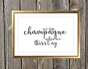 We Sip Champagne When We Thirsty Notorious BIG Art Print Big Poppa Home Decor