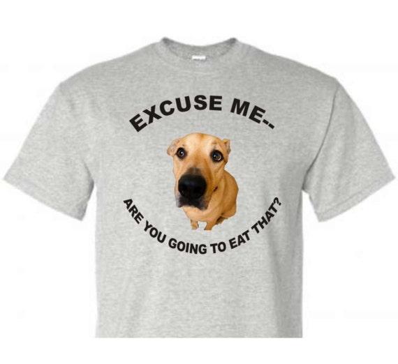 pet begging shirt, funny shirt, funny unisex shirt, LOL shirt, statement shirt, hilarious t-shirt, gag gift shirt, adult funny shirt
