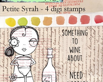 Petite Syrah- Whimsical wine girl with glass, bottle and sentiments.  Four digi stamp set available for instant download.