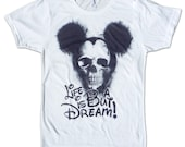 Life is But a Dream T Shirt - Skull T Shirt - Retro American Apparel Graphic Tee for Men & Women