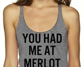 You had me at Merlot Tank, Racerback, Tank Top, Tri Blend Level Apparel, whisky, workout, vegan, work out tanks