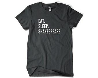 Shakespeare Shirt-Eat Sleep Shakespeare T Shirt Gift Men Women