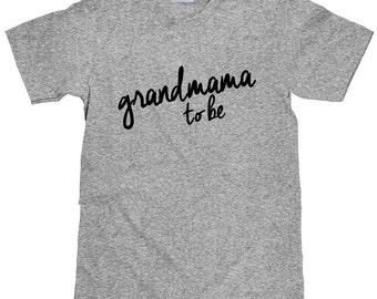 Grandmama to Be T Shirt - New Grandmama Gift Idea - Item 1422