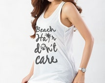 Beach hair don't care Tank Top Workout Tanks with sayings Tunic Tank Funny Womens Shirts Fitness Apparel