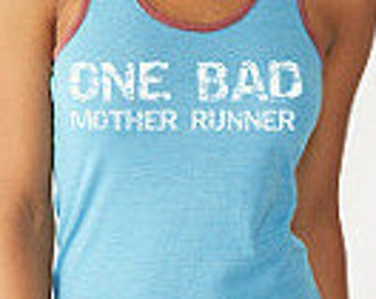 One Bad Mother Runner Running Tank Eco Running Tank       Womens Workout Tank. Running Tank. Gym Tank. .