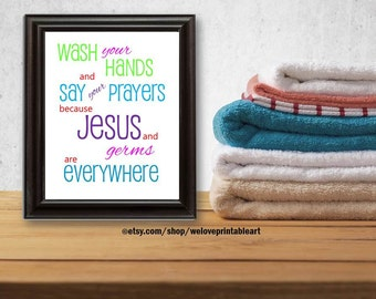 Kids Bathroom Sign, Printable Art, Bathroom Rules, Quote Print, Kids Bathroom Art, Wall Decor, Quote Poster, Wash Your Hands Jesus and Germs